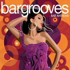 Bargrooves Bar Anthems : CD 2 (Full Mix