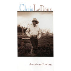 A Cowboy's Got To Ride - Chris LeDoux
