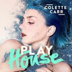Play House - Colette Carr