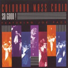 Stir Up '98 - Colorado Mass Choir featuring Joe Pace