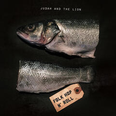 Take It All Back - Judah & the Lion