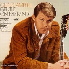 Gentle On My Mind (2001 - Remastered) - Glen Campbell