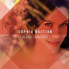 Blind Ambition - Sophia Bastian