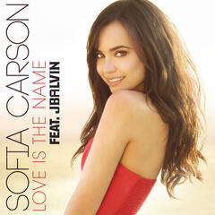 Love Is the Name - Sofia Carson