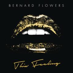 This Feeling - Bernard Flowers