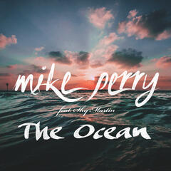 The Ocean (Radio Edit) - Mike Perry feat. Shy Martin