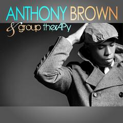 Do It Again - Anthony Brown group therAPy