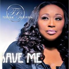 Save Me (A Woman's Testimony) - Terisa Griffin