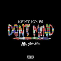 Don't Mind - Kent Jones