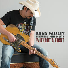 Without a Fight - Brad Paisley feat. Demi Lovato
