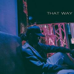 That Way - Courtlin Jabrae
