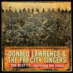 Restoring The Years - Donald Lawrence
