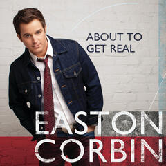 Baby Be My Love Song - Easton Corbin
