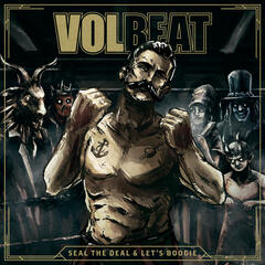 Seal The Deal - Volbeat
