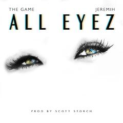 All Eyez (feat. Jeremih) - Game