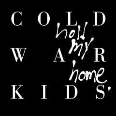 First by Cold War Kids