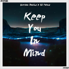 Keep You in Mind (EC Twins Mix) - Guordan Banks