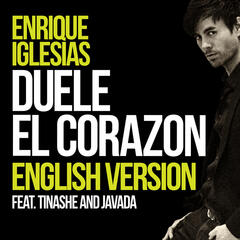 DUELE EL CORAZON (English Version) - Enrique Iglesias feat. Tinashe & Javada