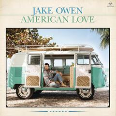American Country Love Song - Jake Owen
