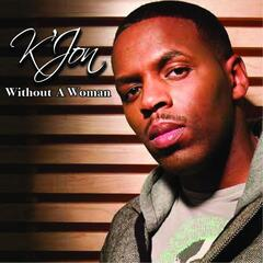 Without a Woman - K'Jon