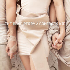 Comeback Kid - The Band Perry