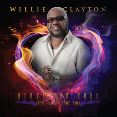 Lets Have a Good Time by Willie Clayton