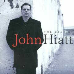 Have A Little Faith In Me - John Hiatt