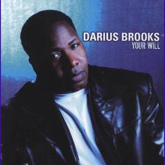 Your Will (Your Will Album Version) - Darius Brooks