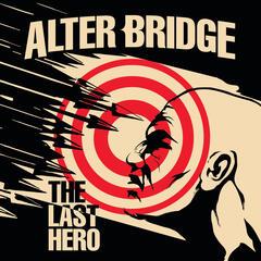 Show Me A Leader - Alter Bridge