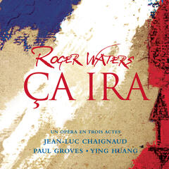 Ca Ira - Opera in Three Acts/Pauvre Capet