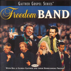 The Longer I Serve Him (Freedom Band Album Version)