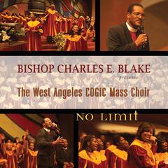No Limit - West Angeles Church of God in Christ Mass Choir