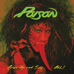 Your Mama Don't Dance (2006 - Remaster) - Poison