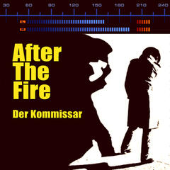 Der Kommissar (Re-Recorded / Remastered) - After the Fire