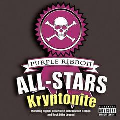 Kryptonite (Album Version) (feat. Big Boi) - Purple Ribbon All-Stars