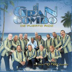 Sin Salsa No Hay Paraíso - El Gran Combo, Andy Montañez