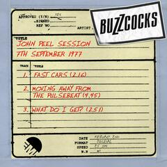 What Do I Get (John Peel Show 7th Sep 1977)