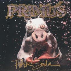 My Name Is Mud - Primus