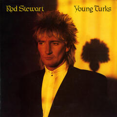 Young Turks by Rod Stewart
