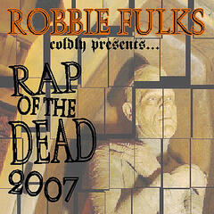 Rap of the Dead 2007