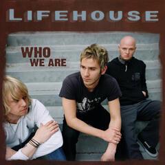 Whatever It Takes - Lifehouse