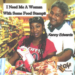 I Need Me a Woman With Some Food Stamps Remix