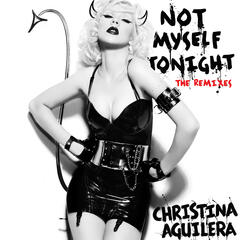 Not Myself Tonight (Chus & Ceballos Iberican Christina Beats)