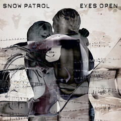 You're All I Have - Snow Patrol