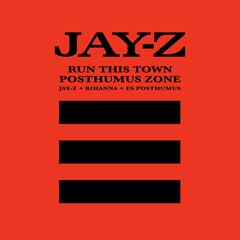 Run This Town/Posthumus Zone - Jay-Z