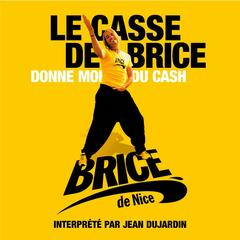 Le casse de Brice (Radio mix)