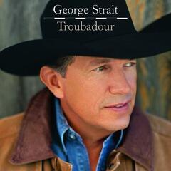 I Saw God Today - George Strait