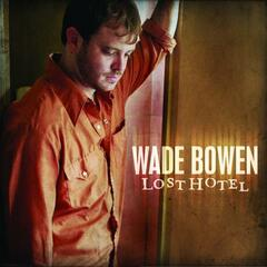 God Bless This Town - Wade Bowen