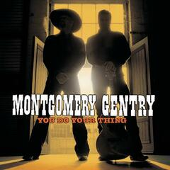 Something to Be Proud Of - Montgomery Gentry