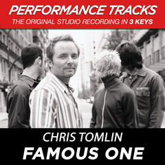 Famous One (Performance Track In Key Of G With Background Vocals)